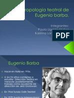 Antropología teatral de Eugenio barba