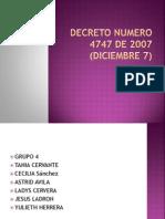 Decreto Numero 4747 de 2007