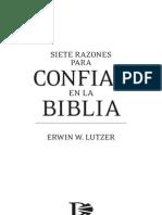 Siete Razones Para Confiar en La Biblia - Erwin W. Lutzer
