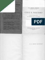 Bignami, Ernesto - Cos'è il fascismo. Saggio premiato nel decennale della rivoluzione