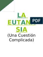*La Eutanasia*