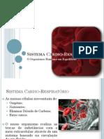 8 2008 2009 9ano Organismoemequilbrio Sistemacardio Respiratrio 110322103759 Phpapp02
