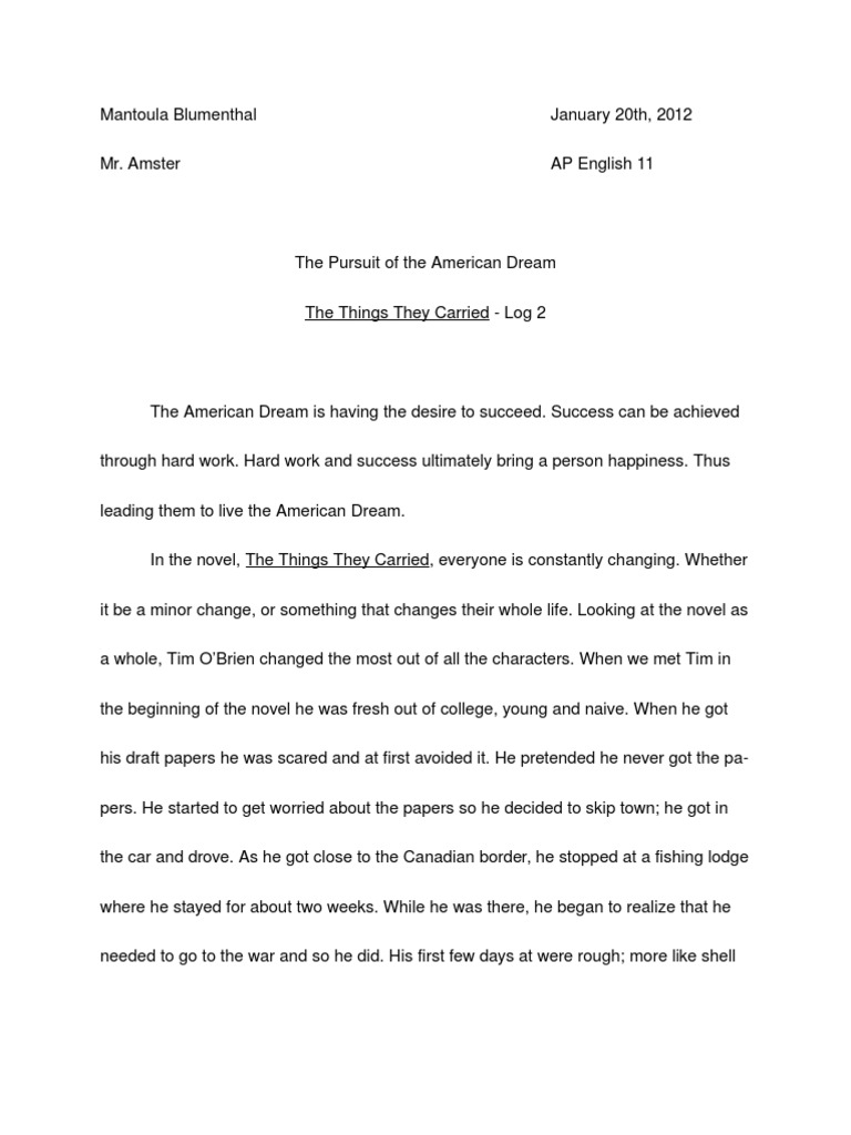 the things they carried persuasive How to write a research paper on tim o'brien's the things they carried this page is designed to show you how to write a research project on the topic you see to the left use our sample or order a custom written research paper from paper masters.