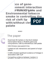 Evidence of Gene-Environment Interaction for the RUNX2 Gene