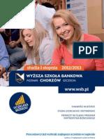 Informator 2012 - studia I stopnia - Wyższa Szkoła Bankowa w Poznaniu Wydział Zamiejscowy w Chorzowie