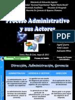 Proceso Administrativo y Sus Actores