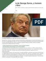 A Aposentadoria de George Soros, o Homem Que 'Quebrou' a Libra