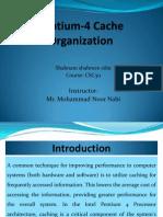 Pentium-4 Cache Organization_final