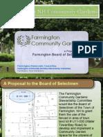 Farmington Community Gardens Presentation Farmington Board of Selectmen April 2012