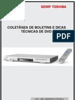 Coletania de Boletins e Dicas Tecnicas Dvds Semp Toshiba