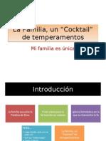 La+Familia+Cocktail+de+Temperamentos+(Compatible)