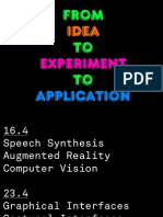 From Idea to Experiment to Application I