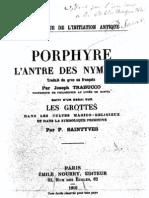 L'Antre Des Nymphes. Suivi d'Un Essai Sur Les Grottes Dans Les Cultes Magico-religieux Et Dans La Symbolique