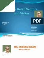 Ppt kishore biyani | retail | marketing.