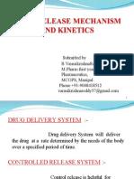 drugreleasemechanismandkinetics-12647237442305-phpapp01