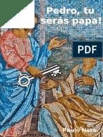 Pedro, Tu És Papa?