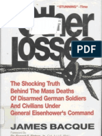 James Bacque - Other Losses [the Mass Deaths of Disarmed German Soldiers & Civilians] (1991)