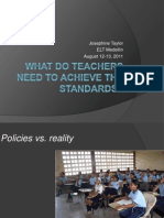 What Do Teachers Need to Achieve the Standards