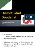Dismotilidad Duodenal
