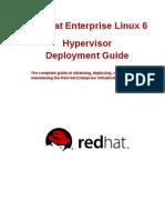 RHEL 6 Hypervisor Deployment Guide