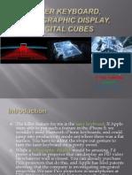 Laser Keyboard, Holographic Display,