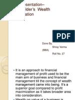 Shareholder's Wealth Maximization