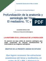 4. Profundización de la anatomía y semiología del Tórax. El mediastino. TC y RMN