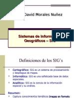 TELEDETECCION Clase1a SISTEMAS DE INFORMACION GEOGRAFICO Aspectos Iniciales