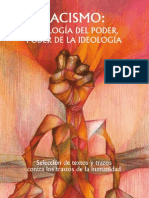 Racismo Ideología del Poder, Poder de la Ideología
