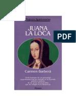 Barberá, Carmen - Juana la Loca [doc]