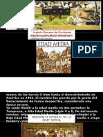 EDAD MEDIA desde la caída del Imperio Romano