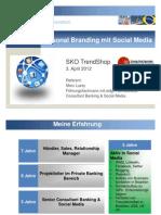 Personal Branding mit Social Media 20120403_3_marclussy