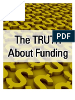 The Truth About Funding