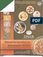 Manual de Ingredientes de Utilidad en Alimentacion Animal y Algunas Caracteristicas Microscopic As