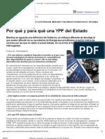Página_12 __ Economía __ Por qué y para qué una YPF del Estado