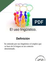 El uso lingüístico