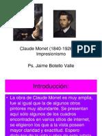 Claude Monet. Ps. Jaime Botello Valle