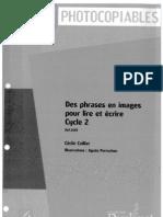 SED Des phrases en images pour lire et écrire Cycle2 2007 [Zecol]
