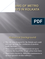 Planning of Metro Railways in Kolkata
