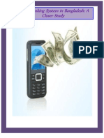 Mobile Banking System in Bangladesh:A Closer Study