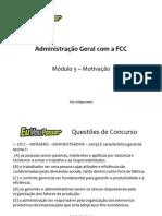 Slide FCC Adm Geral EVP 5 Motiva-¦ção 1x1