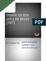DISEÑO DE RED TBT- Johnatan, Leovedis, Leivis