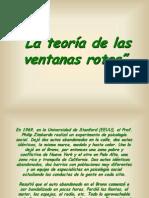 Teoria de Las Ventanas Rotas.