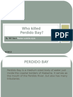 Who Killed Perdido Bay?