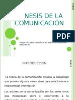 GÉNESIS DE LA COMUNICACIÓN
