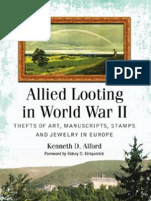 Allied Looting in World War II Thefts of Art Manuscripts