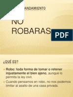 No Robaras