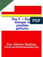 Top 7  -Como escoger tu próxima guitarra..