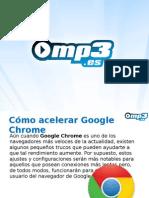 Chrome - Acelerar el navegador - Mp3.es
