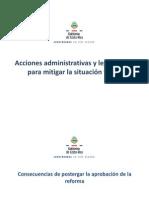 Acciones administrativas y legislativas para mitigar la situación fiscal